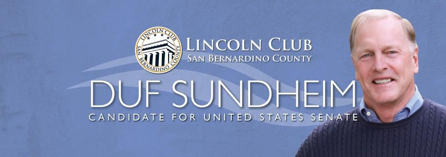 Duf Sundheim - Lincoln Club of San Bernardino