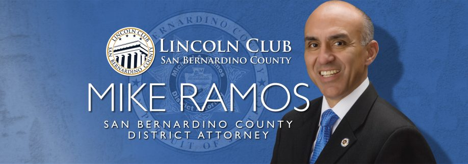 Mike Ramos - Lincoln Club of San Bernardino County