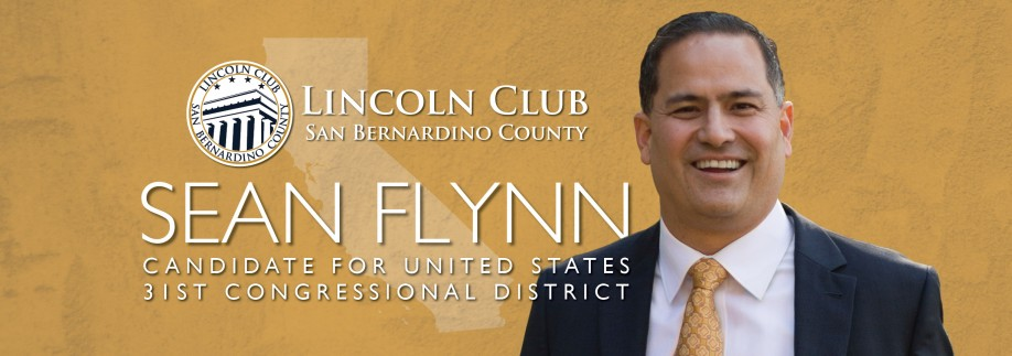 Sean Flynn Congress - Lincoln Club of San Bernardino County