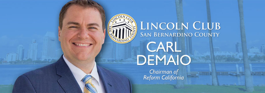 Lunch with Special Guest Carl DeMaio - Lincoln Club of San Bernardino Event